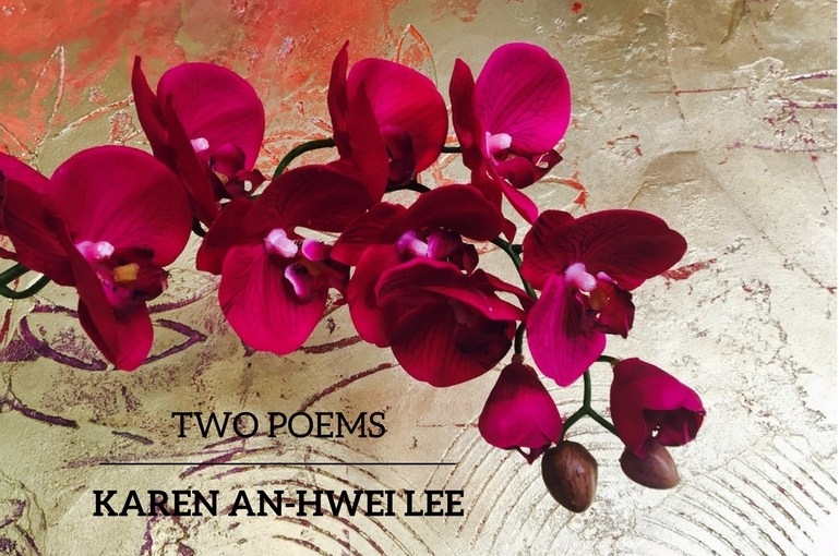 Two Poems by Karen An-hwei Lee
