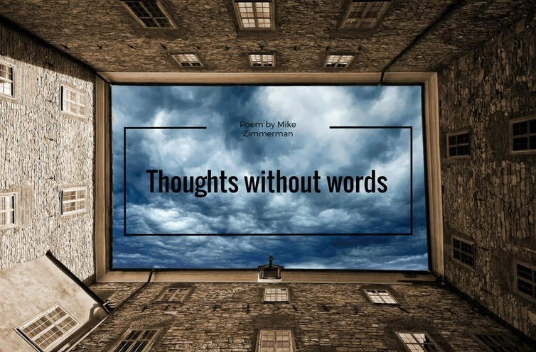 Thoughts without words by Mike Zimmerman